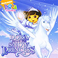 Dora the Explorer™: Dora Saves the Snow Princess